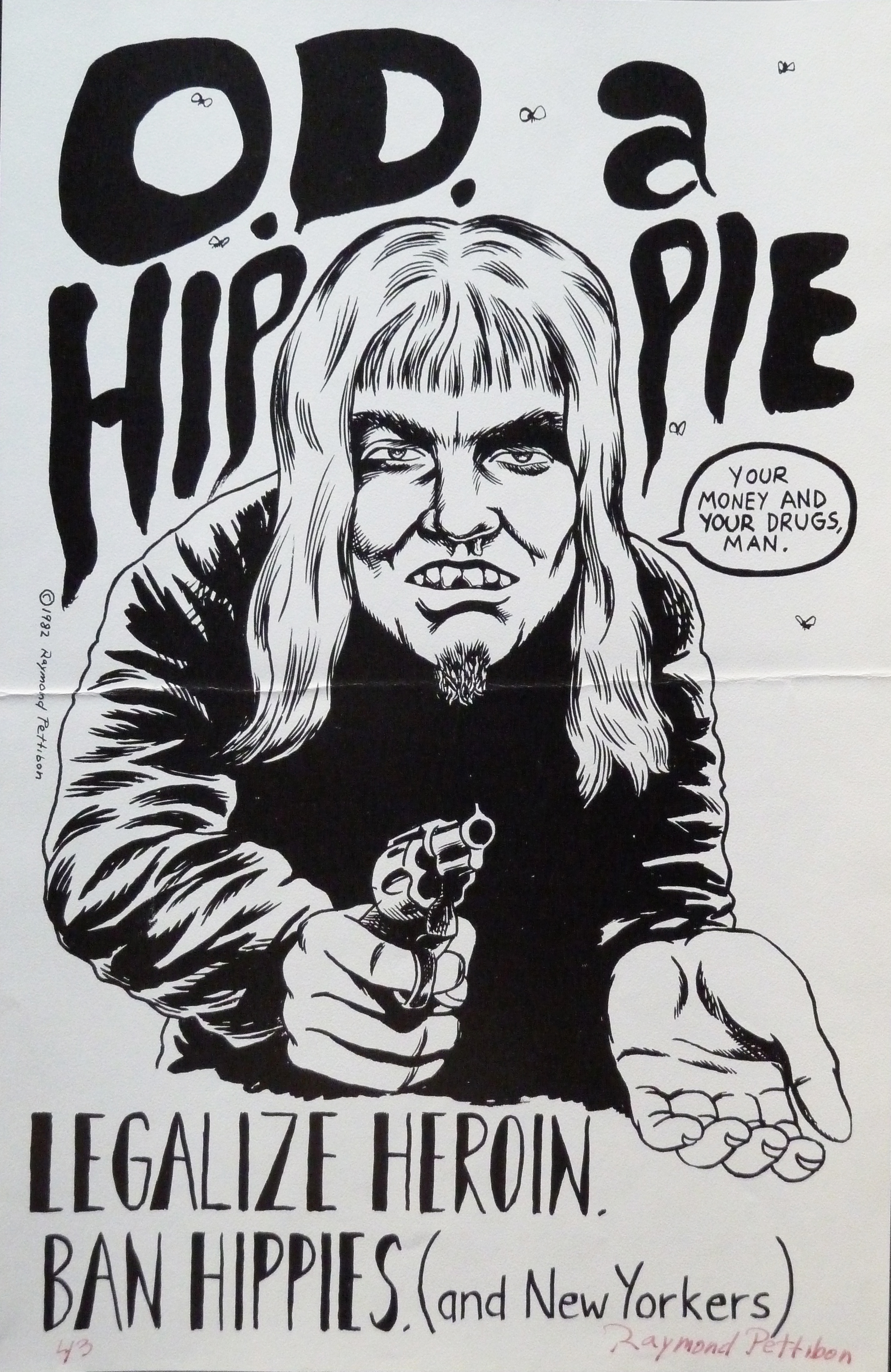 O D  A Hippie / Legalize Heroin  Ban Hippies (and New Yorkers)