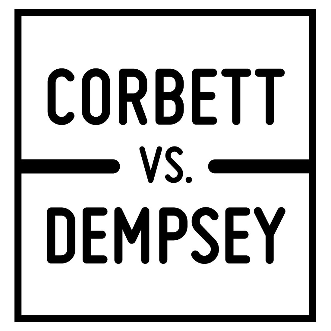 「CORBETT VS. DEMPSEY」の画像検索結果
